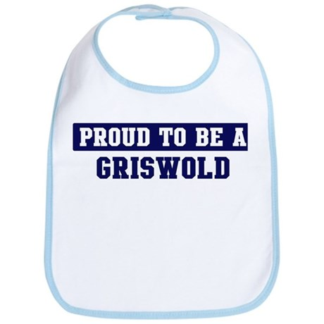 Proud to be Griswold Bib