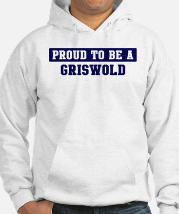 Proud to be Griswold Hoodie