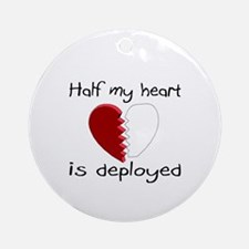 Half My Heart Is Deployed Ornament (Round)