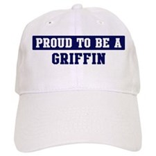 Proud to be Griffin Baseball Cap