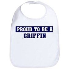 Proud to be Griffin Bib