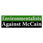 Environmentalists Against McCain bumpersticker