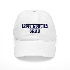 Proud to be Grau Baseball Cap