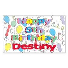Destiny's 5th Birthday Rectangle Decal