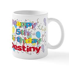 Destiny's 5th Birthday Mug