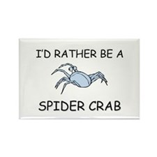 I'd Rather Be A Spider Crab Rectangle Magnet