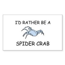 I'd Rather Be A Spider Crab Rectangle Sticker