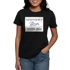 I'd Rather Be A Spider Crab Women's Dark T-Shirt