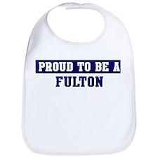 Proud to be Fulton Bib