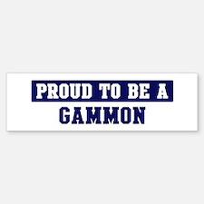 Proud to be Gammon Bumper Bumper Bumper Sticker
