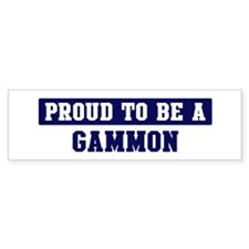 Proud to be Gammon Bumper Bumper Sticker