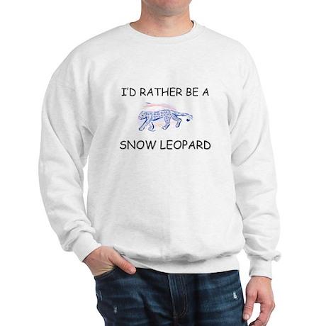 I'd Rather Be A Snow Leopard Sweatshirt
