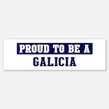Proud to be Galicia Bumper Bumper Bumper Sticker