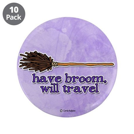 """have broom, will travel 3.5"""" Button (10 pack)"""