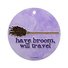 have broom, will travel Ornament (Round)