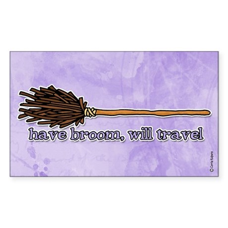 have broom, will travel Rectangle Sticker
