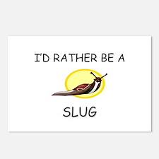 I'd Rather Be A Slug Postcards (Package of 8)