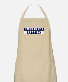 Proud to be Garrison BBQ Apron