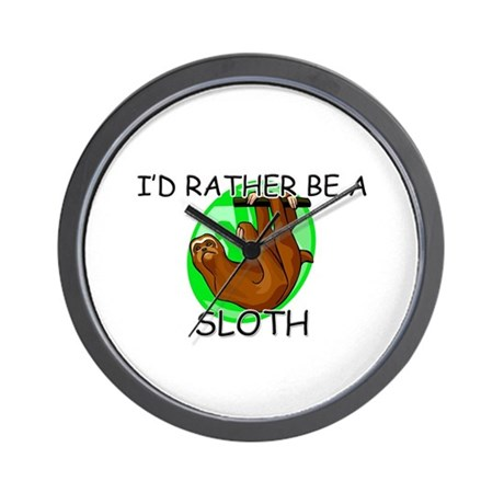 I'd Rather Be A Sloth Wall Clock