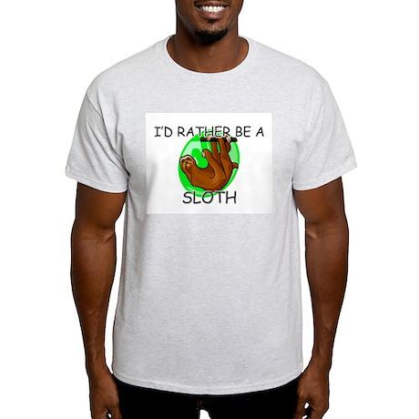 I'd Rather Be A Sloth Light T-Shirt