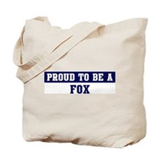 Proud to be Fox Tote Bag