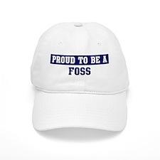 Proud to be Foss Baseball Cap