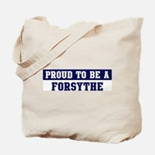 Proud to be Forsythe Tote Bag