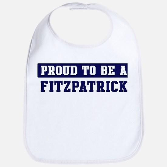 Proud to be Fitzpatrick Bib