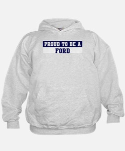 Proud to be Ford Hoodie