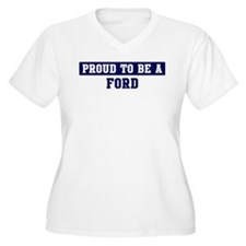 Proud to be Ford T-Shirt