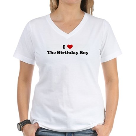 I Love The Birthday Boy Women's V-Neck T-Shirt
