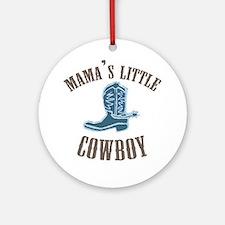 MAMA'S LITTLE COWBOY Ornament (Round)