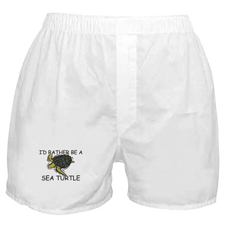 I'd Rather Be A Sea Turtle Boxer Shorts