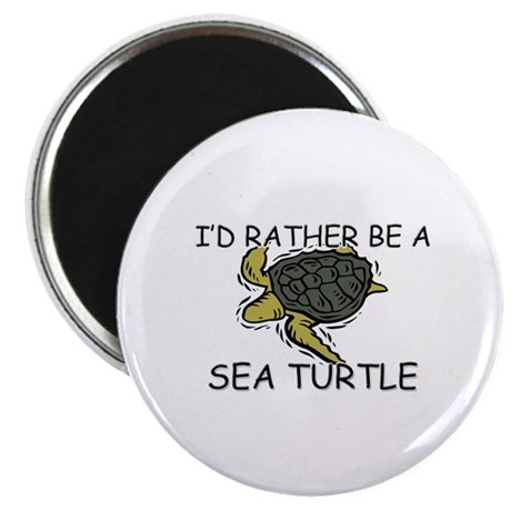 "I'd Rather Be A Sea Turtle 2.25"" Magnet (10 pack)"