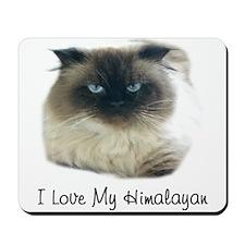 I Love My Himalayan Mousepad