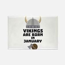 Vikings are born in January C6a7p Magnets
