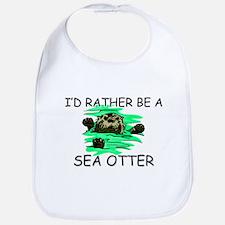 I'd Rather Be A Sea Otter Bib
