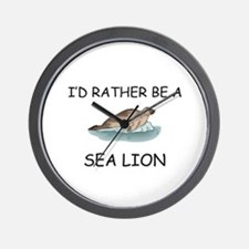 I'd Rather Be A Sea Lion Wall Clock