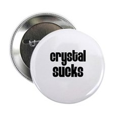 Crystal Sucks Button