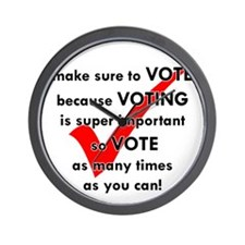 Voting Is Super Important Wall Clock