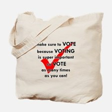 Voting Is Super Important Tote Bag
