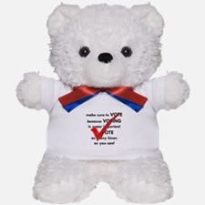 Voting Is Super Important Teddy Bear