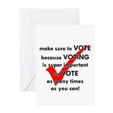 Voting Is Super Important Greeting Card