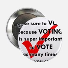 """Voting Is Super Important 2.25"""" Button (10 pack)"""