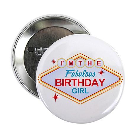 "Las Vegas Birthday Girl 2.25"" Button"