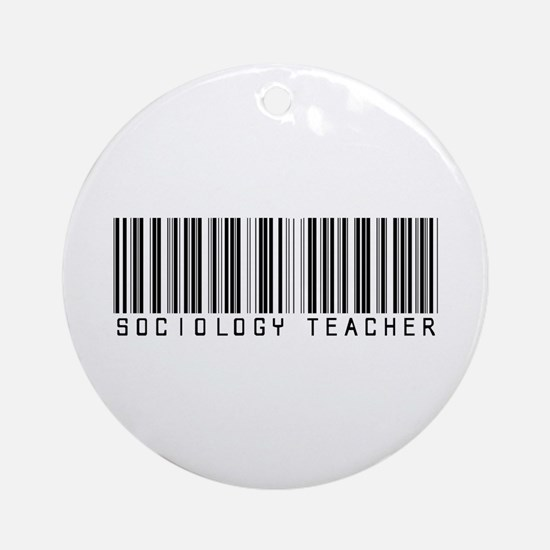 Sociology Teacher Barcode Ornament (Round)