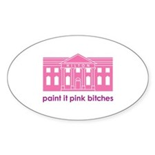 Paint it Pink Bitches Oval Decal