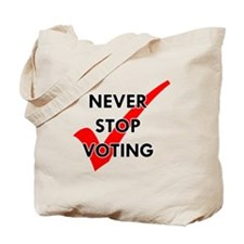 Never Stop Voting Tote Bag
