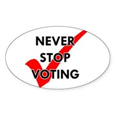Never Stop Voting Oval Decal