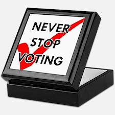 Never Stop Voting Keepsake Box